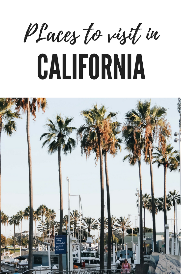 Places To Visit In California -Vacations Part 1